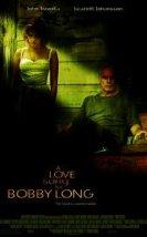 Bobby Long'a Bir Aşk Şarkısı – A Love Song for Bobby Long 2004 Türkçe Dublaj izle