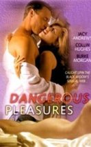Dangerous Pleasures Erotik izle
