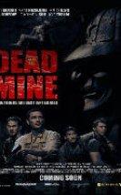 Dead Mine Filmi izle