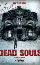 Dead Souls: Ölü Ruhlar izle