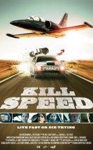 Kill Speed izle