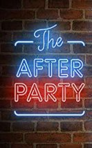 The After Party 2018 izle