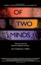 Of Two Minds izle