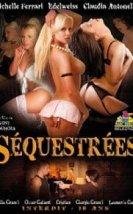 Sequestrees Erotik Film izle