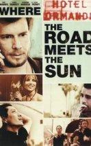 Where the Road Meets the Sun izle