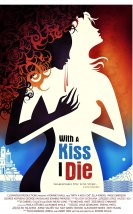 With a Kiss I Die izle