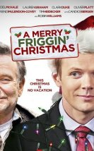 A Merry Friggin' Christmas (2014) Altyazılı İzle