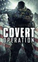 Sınır Bölgesi – Covert Operation Türkçe Dublaj izle