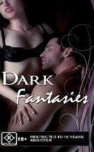 Karanlık Fantaziler – Dark Fantasies izle
