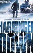 Harbinger Down 2015 Türkçe Altyazılı izle