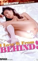 I Love It from Behind! izle