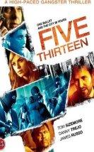 Son Teslimat – Five Thirteen (2013) Türkçe Dublaj İzle