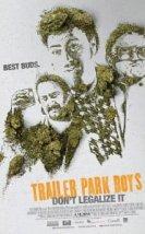 Trailer Park Boys: Don't Legalize It (2014) Altyazılı İzle