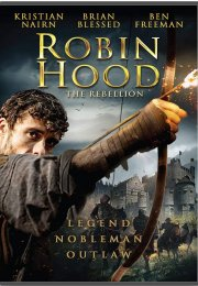 Robin Hood: The Rebellion izle