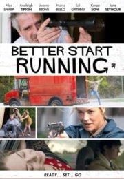 Better Start Running izle