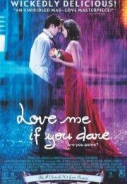 Cesaretin Varmı Aşka – Love Me If You Dare izle