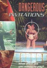 Dangerous Invitations izle