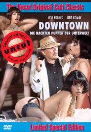 Downtown – Die nackten Puppen der Unterwelt izle