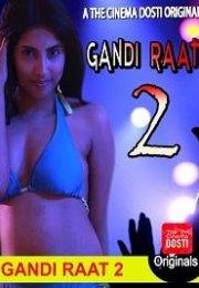 Gandi Raat 2 izle