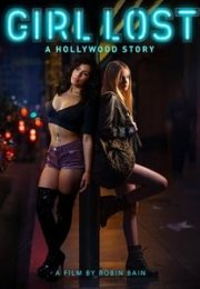 Girl Lost: A Hollywood Story izle