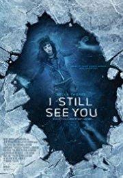 I Still See You izle