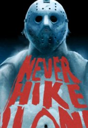 Never Hike Alone izle