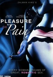 Pleasure or Pain izle