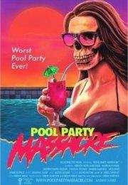 Pool Party Massacre izle