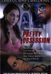 Pretty Obsession +18 Film İzle