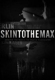 Skin to the Max Season 2 Erotik Film izle