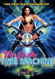The Exotic Time Machine izle
