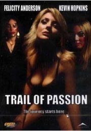 Trail of Passion izle