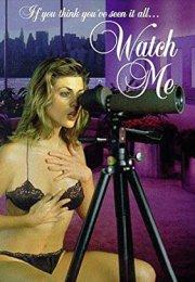 Watch Me izle