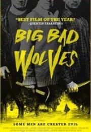 Büyük Kötü Kurtlar – Big Bad Wolves izle