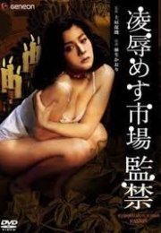 Female Market: Imprisonment erotik film izle