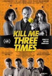 Kill Me Three Times 2014 Türkçe Dublaj izle
