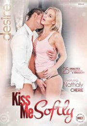 Kiss Me Softly Erotik Film izle