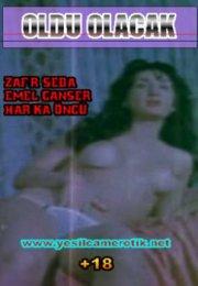 Oldu Olacak Yeşilçam Erotik Film izle