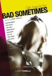 Bad sometimes +18 izle