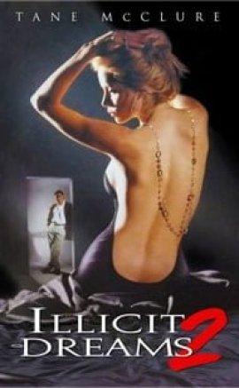 Yasak Rüyalar – Illicit Dreams Erotik Film izle