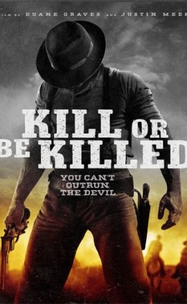 Kill or Be Killed izle