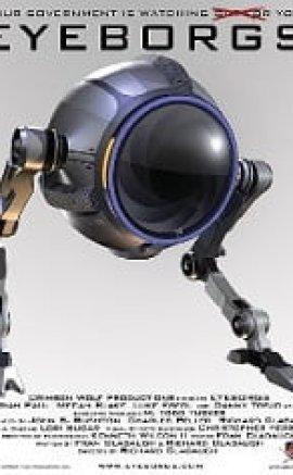 Eyeborgs 2009 – Ajan Robot Altyazılı izle