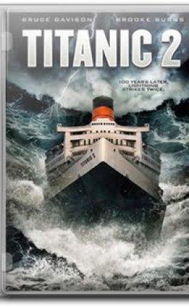 Titanik 2 – Titanic 2 Filmi izle