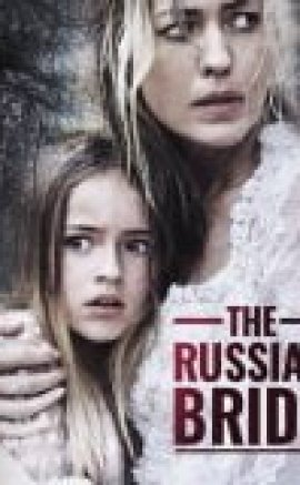 The Russian Bride izle