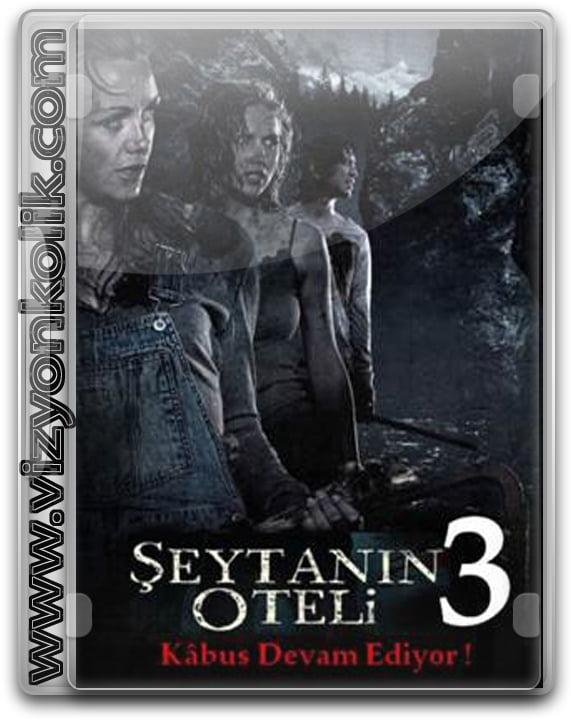 Şeytanın Oteli 3 filmi